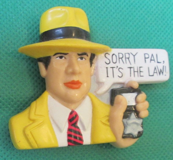 "Disney DICK TRACY It's the law refrigerator frig MAGNET 2.25""x3"""