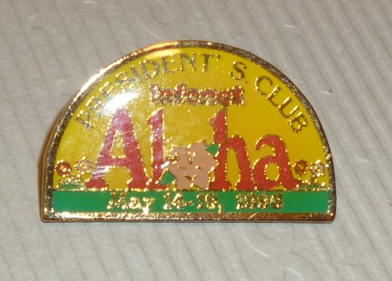 PRESIDENT S CLUB Infonet ALOHA May 14-19, 1996 lapel Pin 1.25""
