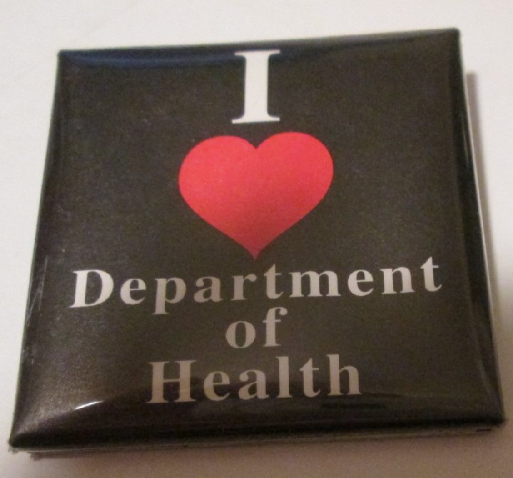 Vintage I love DEPARTMENT of HEALTH square button Pin 2""