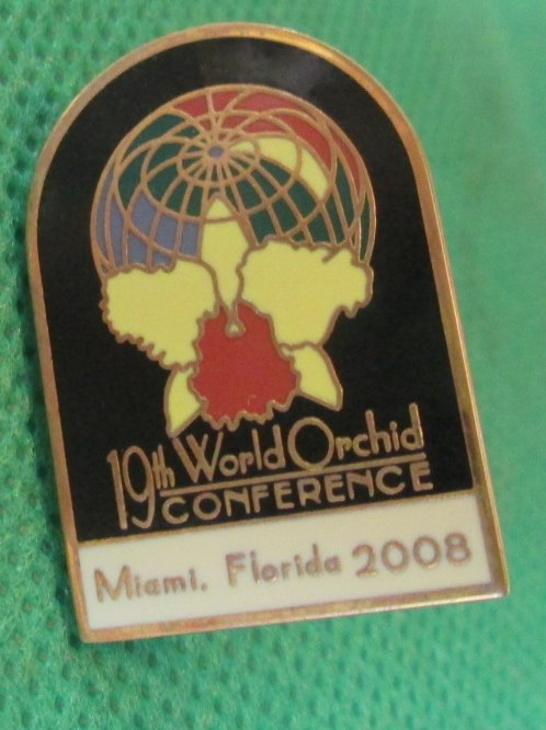 2008 Miami Florida 19TH WORLD ORCHID CONFERENCE Pin 1.25""