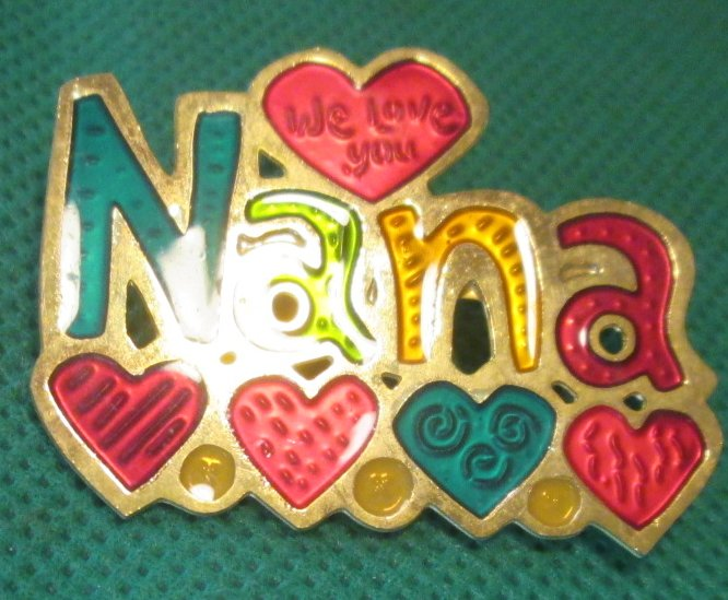 Colorful hearts NANA Grandmother brooch Pin 1.5""