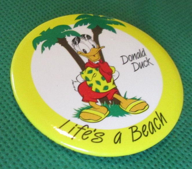 1986 Disney DONALD DUCK Life's A Beach button PIN 2.25""
